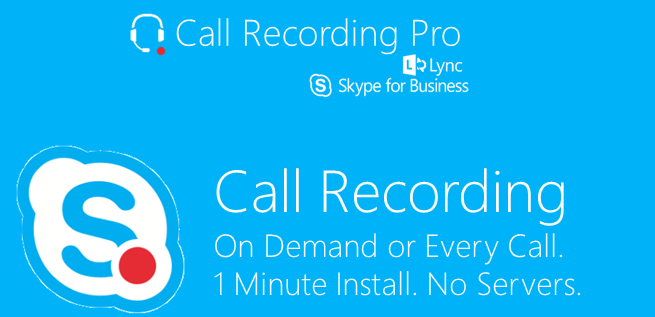 Call Recording Pro for Skype for Business & Office 365