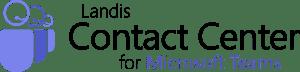 Landis Contact Center for Microsoft Teams