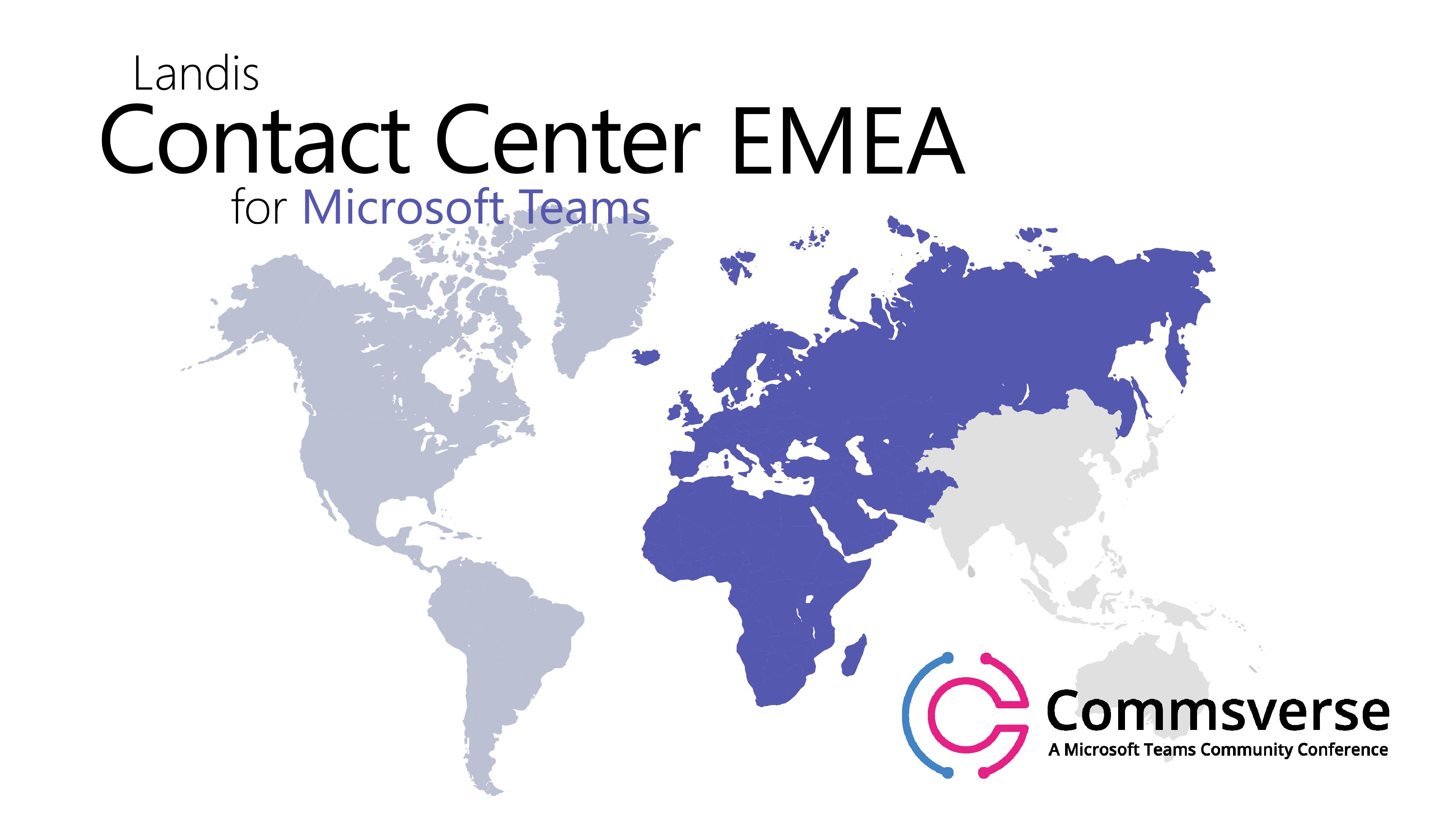 EMEA Landis Contact Center for Microsoft Teams